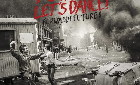 FUCK ART, LET'S DANCE! - FORWARD FUTURE!